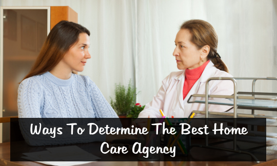 ways-to-determine-the-best-home-care-agency