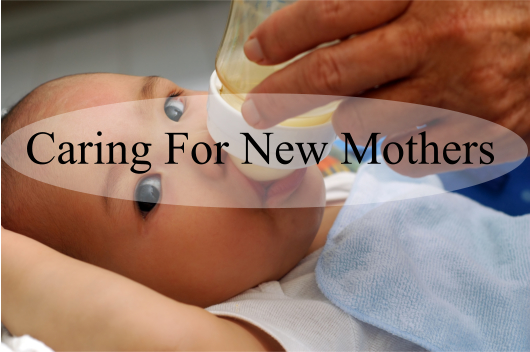 Caring For New Mothers