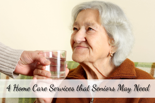 4 Home Care Services that Seniors May Need